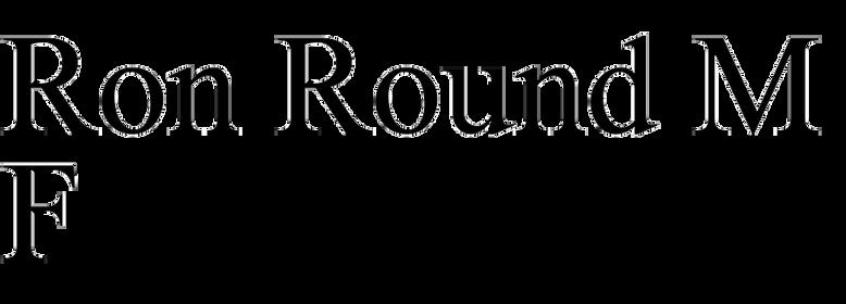 Ron Round MF