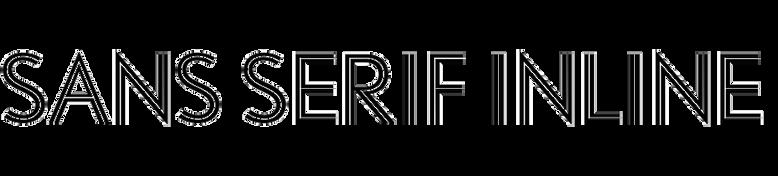 Sans Serif Inline