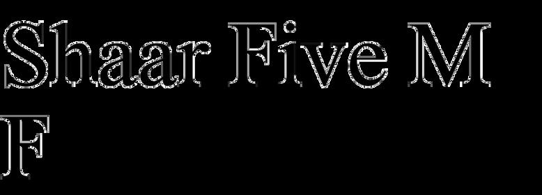 Shaar Five MF