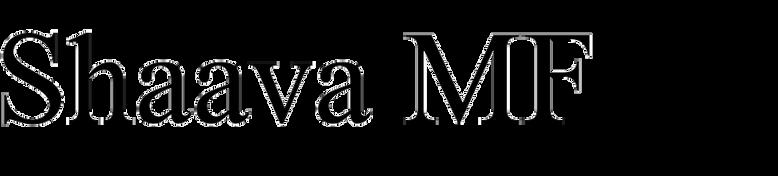 Shaava MF