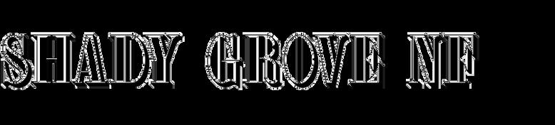 Shady Grove NF