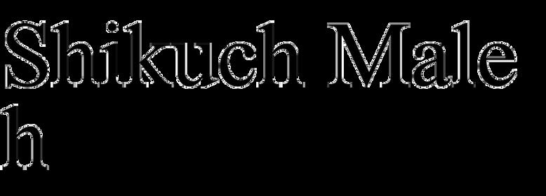 Shikuch Maleh