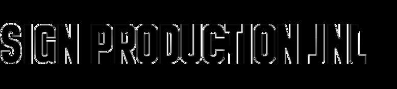 Sign Production JNL