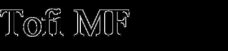 Tofi MF