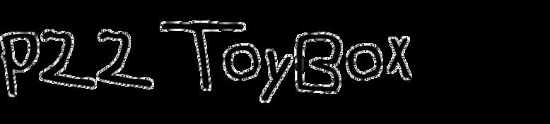 P22 ToyBox
