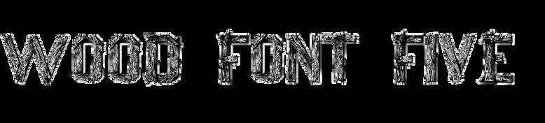 Wood Font Five