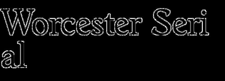 Worcester Serial