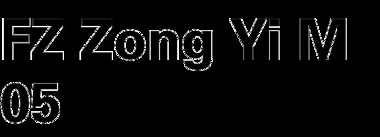 FZ Zong Yi M05