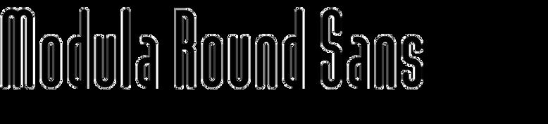 Modula Round Sans