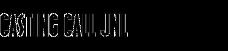 Casting Call JNL