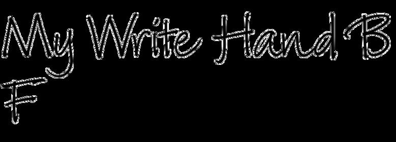 My Write Hand BF