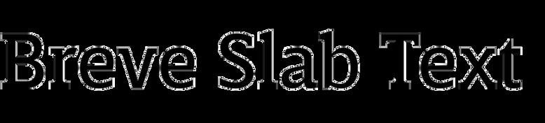 Breve Slab Text