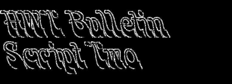 HWT Bulletin Script Two
