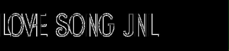 Love Song JNL
