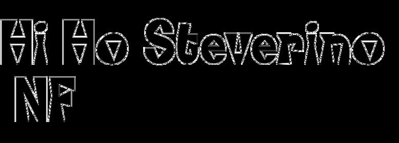 Hi Ho Steverino NF