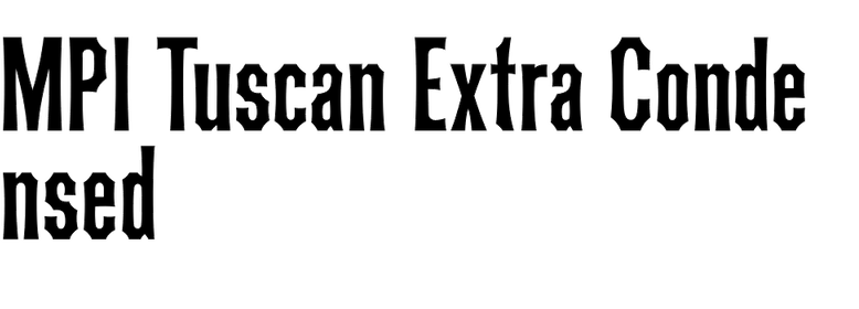 MPI Tuscan Extra Condensed