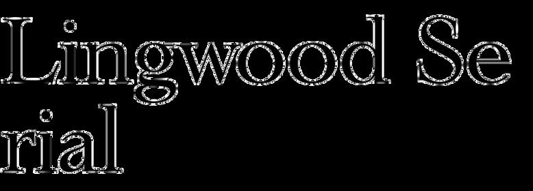 Lingwood Serial