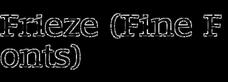 Frieze (Fine Fonts)