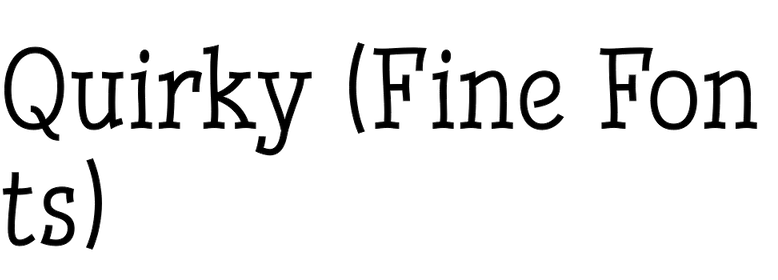 Quirky (Fine Fonts)