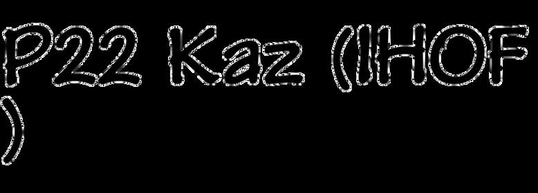 P22 Kaz (IHOF)