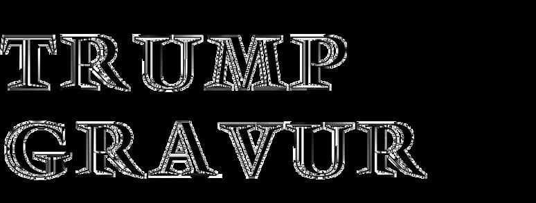 Trump-Gravur