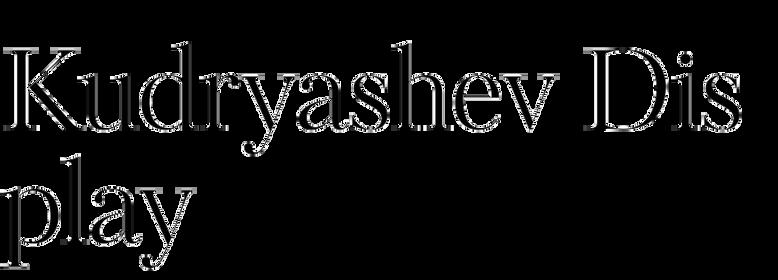 Kudryashev Display