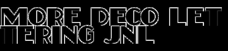 More Deco Lettering JNL