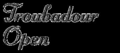 Troubadour Open
