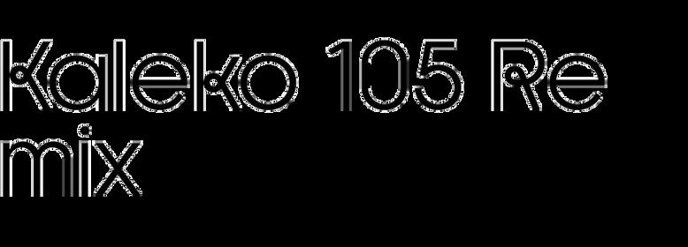 Kaleko 105 Remix