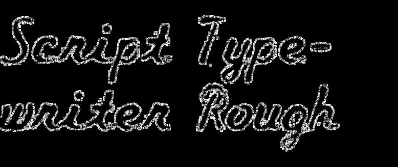 Script Typewriter Rough