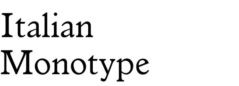 Italian Monotype