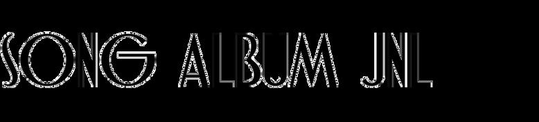 Song Album JNL
