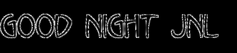 Good Night JNL