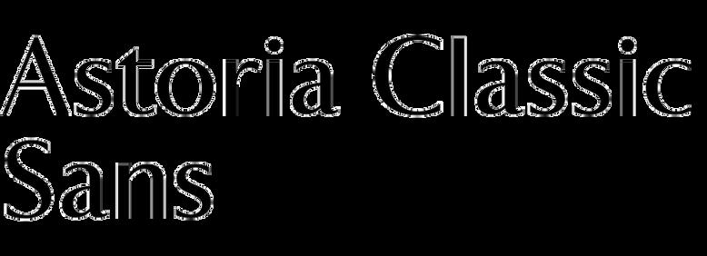Astoria ClassicSans