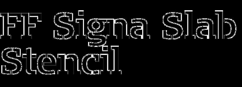 FF Signa Slab Stencil