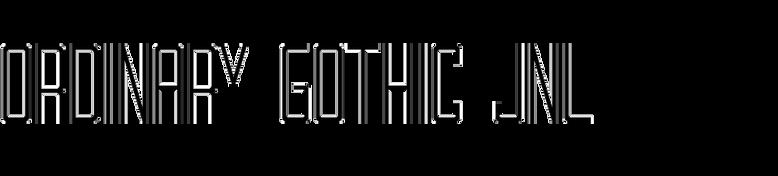 Ordinary Gothic JNL
