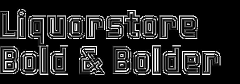Liquorstore Bold & Bolder