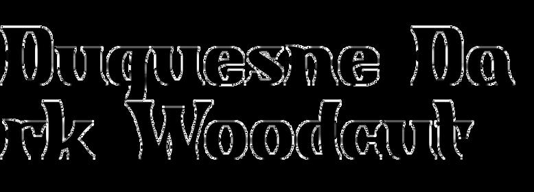 Duquesne Dark Woodcut