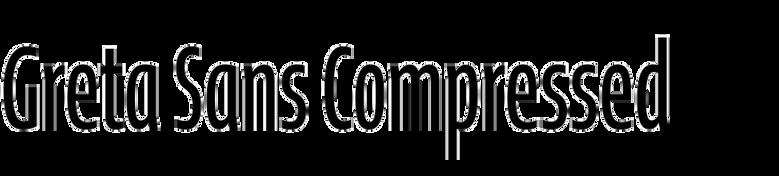 Greta Sans Compressed