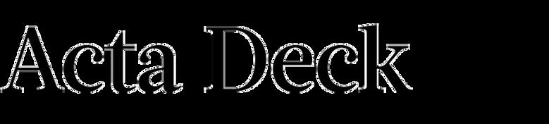 Acta Deck