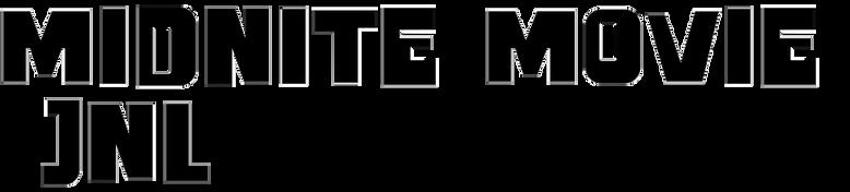 Midnite Movie JNL