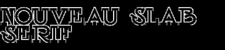 Nouveau Slab Serif