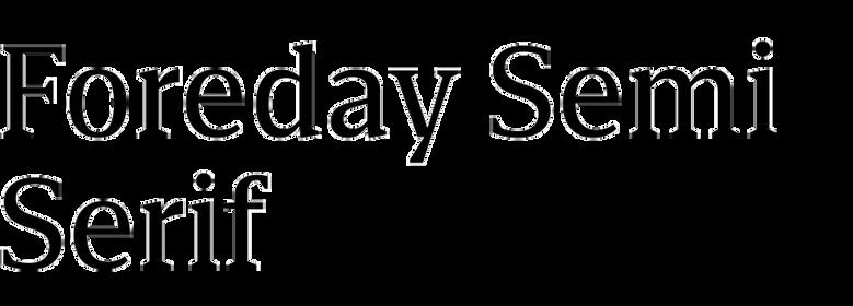 Foreday Semi Serif
