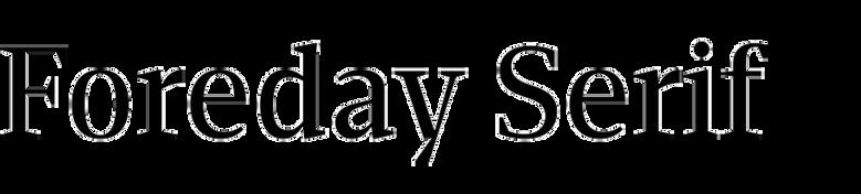Foreday Serif