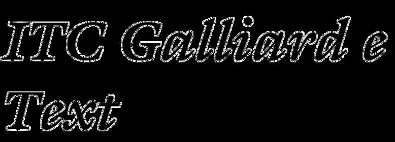 ITC Galliard eText (ITC)