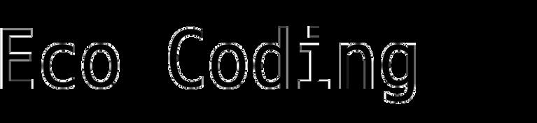 Eco Coding (Corefont)