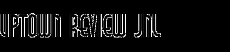 Uptown Review JNL