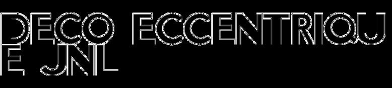 Deco Eccentrique JNL