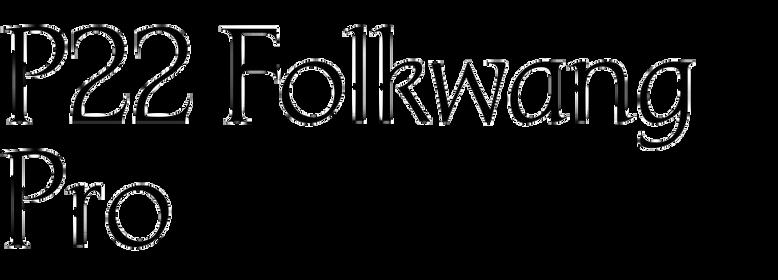 P22 Folkwang Pro