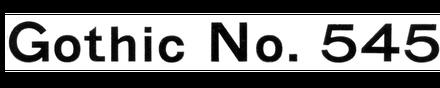 Gothic No. 545